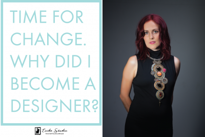 Time for change! Why did I become a designer?
