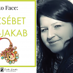 Face to face: meet Erzsebet Kis Jakab!