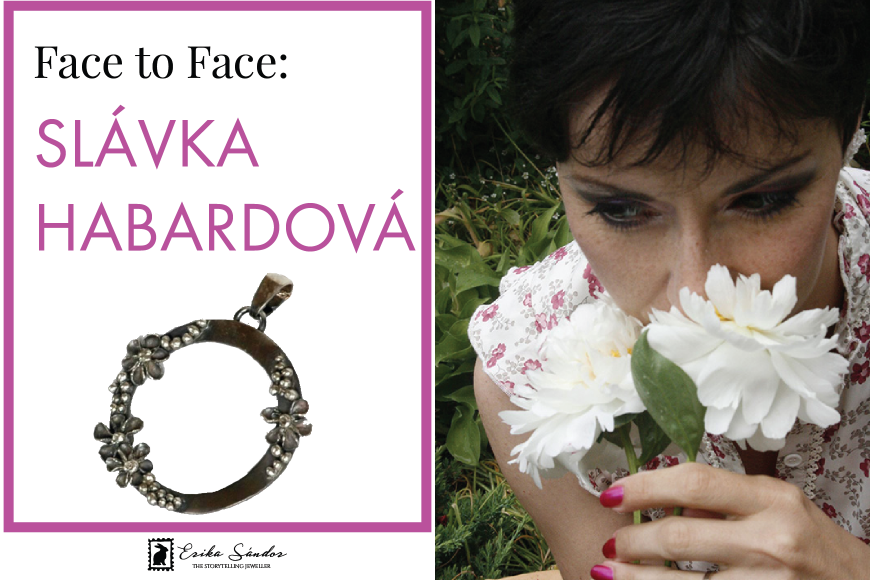 Face to Face: meet Slavka Habardova!