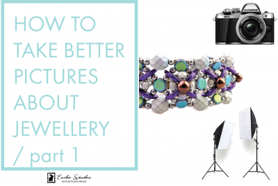 How to take better pictures about jewellery – part 1