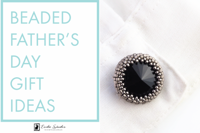 Beaded Father's Day gift ideas