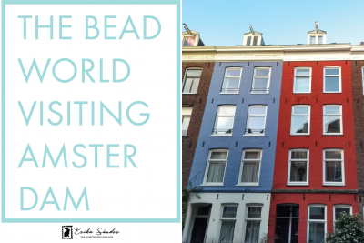 The bead world visiting Amsterdam!
