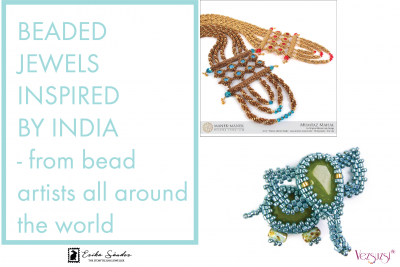 Beading tutorials inspired by India – from bead artists all around the world