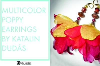 Multicolor Poppy Earrings by Katalin Dudás