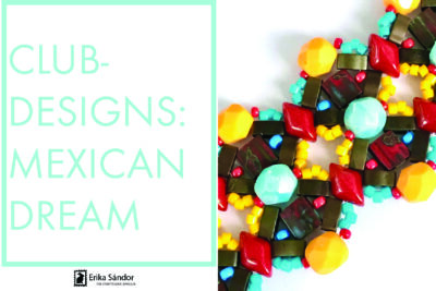 #ClubDesigns: Mexican Dream bracelet variations