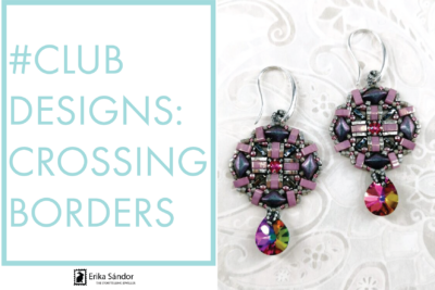 #ClubDesigns: Crossing Borders earrings variations